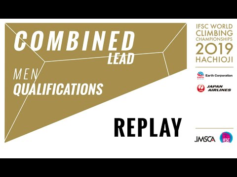 IFSC World Championships Hachioji 2019 - COMBINED - Lead Qualification Men