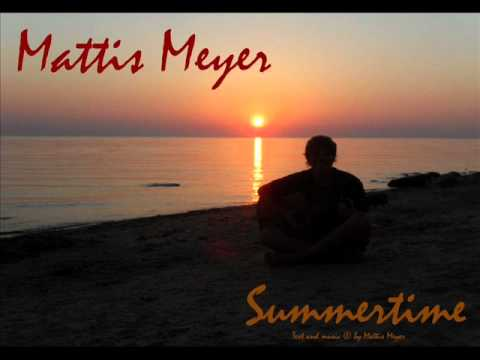 Mattis Meyer - Summertime *Demo-Version*