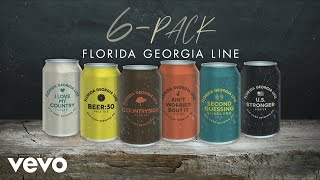 Florida Georgia Line Beer:30