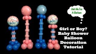 Girl Or Boy Baby Shower Balloon Decoration Tutorial