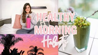 HEALTHY MORNING HABITS! + printable guide!