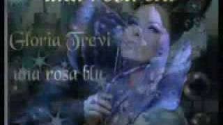 Una Rosa Blu - Gloria Trevi (Video)