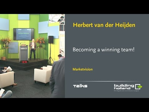Becoming a winning team! - Herbert van der Heijden