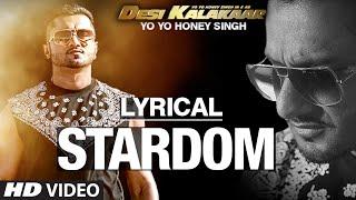 Gambar cover LYRICAL: Stardom Full Song with LYRICS | Yo Yo Honey Singh | Desi Kalakaar