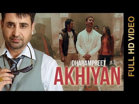 Akhiyan  Dharmpreet