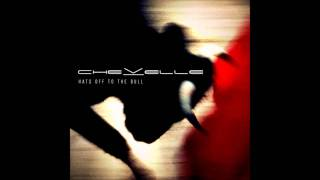 Chevelle- The Meddler (Hats Off to the Bull)