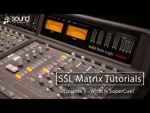 SSL Matrix Tutorials: What is SuperCue?