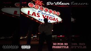 De'shaun - 30 For 30 Freestyle