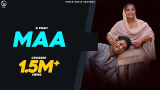 MAA SONG LYRICS G KHAN