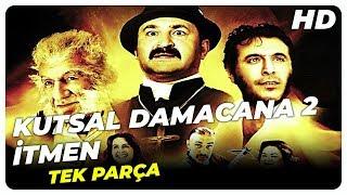 Kutsal Damacana 2: İtmen | Şafak Sezer Türk Komedi Filmi Tek Parça (HD)