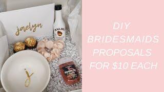 DIY BRIDESMAID PROPOSALS FOR $10 EACH | WEDDING SERIES