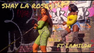 SHAY LA ROSE   MISSION FT LAMIE LDN   (Official Video)
