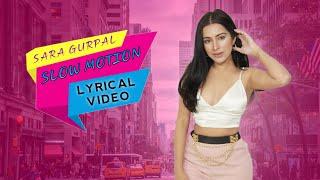 Sara Gurpal | Slow Motion | Rox A | Jimmy Kaler |  New Punjabi Song 2020 | HSR Entertainment