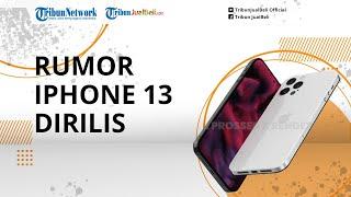 iPhone 13 Belum Dirilis, Kini Sudah Muncul Rumor terkait iPhone 14 hingga Buat Heboh