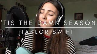 'tis the damn season - Taylor Swift Cover By Billie Flynn