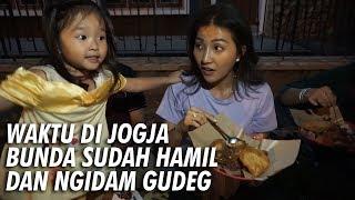 The Onsu Family - Ternyata Ketika Di Jogja Bunda Sudah Hamil dan Ngidam Gudeg