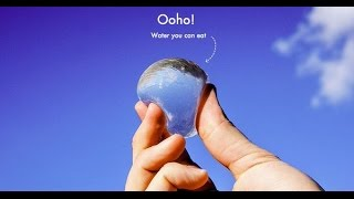 The Ooho effect | Water bubble you can eat?