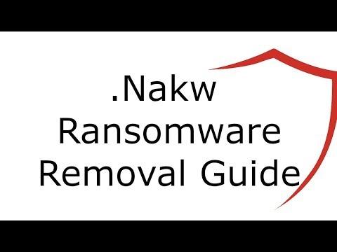 Nakw Virus File Ransomware Removal Guide