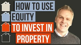 How To Use Equity To Buy Investment Property   Property Investing   Mortgage Finance / Refinance