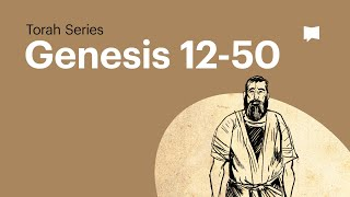 The Book of Genesis Overview - Part 2 of 2