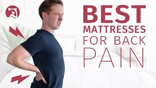 5 Best Mattresses For Back Pain (UPDATED!)