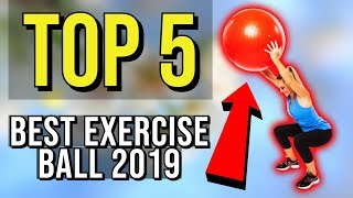 ✅ TOP 5: Best Exercise Ball 2019