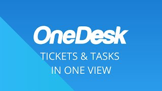 How to See Tickets and Tasks in One View