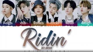 NCT DREAM – 'RIDIN' Lyrics [Color Coded_Han_Rom_Eng]
