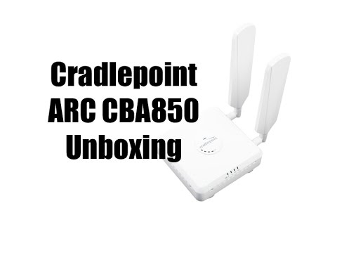 Cradlepoint ARC CBA850 Unboxing
