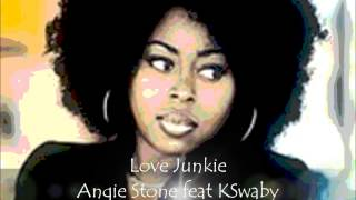 Angie Stone feat KSwaby - Love Junkie - Mixed By KSwaby