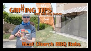 Grilling Tips Episode 50 - Introducing Meat Church BBQ Rubs