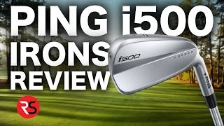 NEW PING i500 IRONS REVIEW - RICK SHIELS