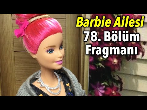 Barbie Ailesi 78.bölüm Fragmanı