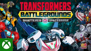 Xbox TRANSFORMERS: BATTLEGROUNDS - Shattered Spacebridge | DLC Trailer anuncio