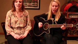 One More Girl - The Wreckers cover - Allison Dole and Kate Reilly