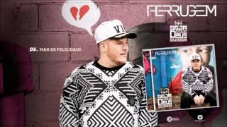 """CD """"SEJA O QUE DEUS QUISER"""": MAR DE FELICIDADE I FERRUGEM"""