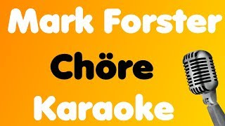 Mark Forster • Chöre • Karaoke
