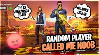 Random Player Called Me NOOB    आजा 1vs1 में     Free Fire    Desi Gamers