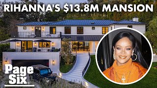Inside Rihanna's new house— a $13.8M mansion in Beverly Hills | Page Six Celebrity News