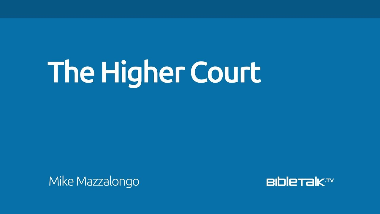 The Higher Court