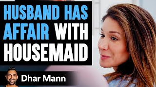 THIS IS What Happens To People Who Have An AFFAIR... | Dhar Mann