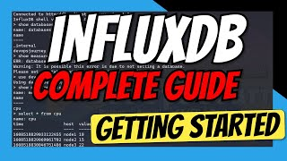 InfluxDB Tutorial - Complete Guide to getting started with InfluxDB