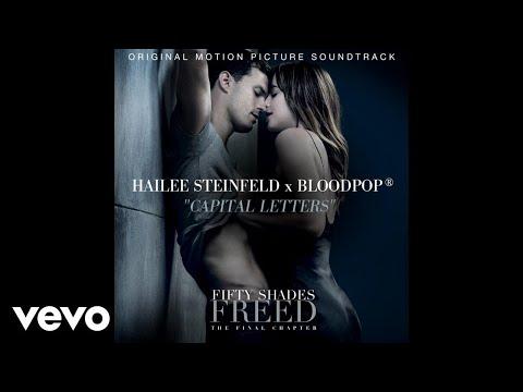 Hailee Steinfeld & BloodPop – Capital Letters
