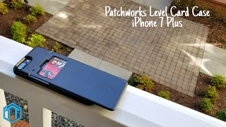 iPhone 7 Plus Patchworks Card Level Case Review!