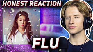 HONEST REACTION to IU - 'Flu'   LILAC Listening Party PT1