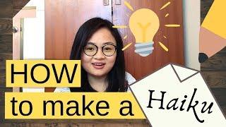 How to Make a HAIKU