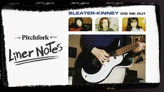 Explore Sleater Kinney's Dig Me Out (in 5 Minutes) | Liner Notes
