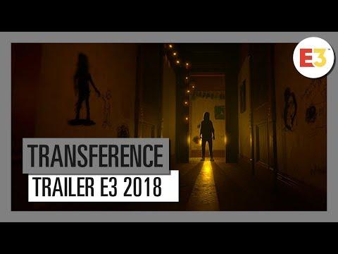 TRAILER E3 2018 de Transference