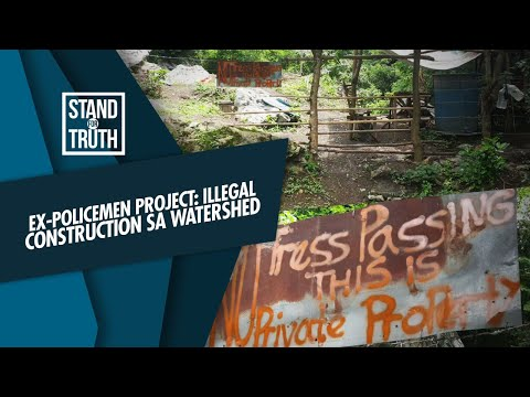 [GMA]  Stand for Truth: Illegal construction sa isang protected area sa Rizal, pinangangambahan!