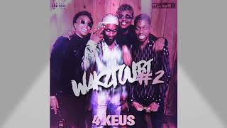 4Keus Wakztoubi #2 (Son Officiel)